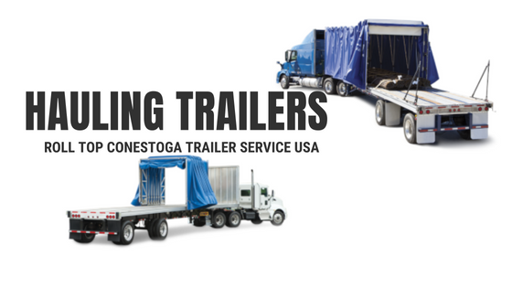 Roll Top Conestoga Trailer Service USA